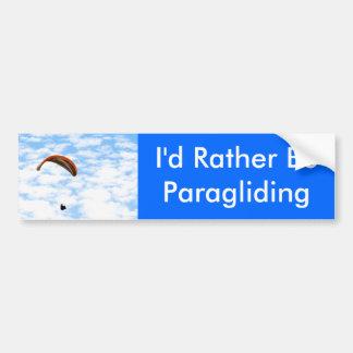 I'd Rather Be Paragliding Bumper Sticker