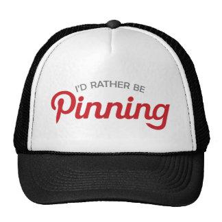I'd Rather be Pinning Cap