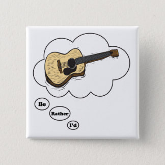 i'd rather be playing Acoustic Guitar 15 Cm Square Badge