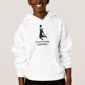 I'd rather be playing Basketball! Kid's Hoodie