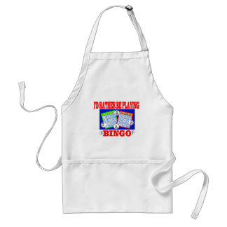 I'd Rather Be Playing Bingo! Apron