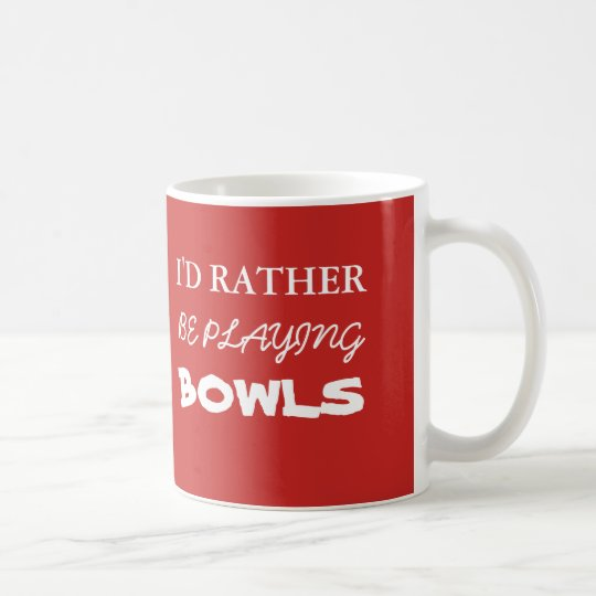 I'd Rather Be Playing Bowls Mug