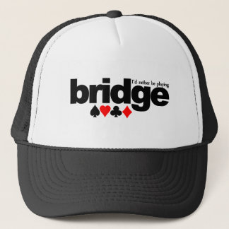 I'd Rather Be Playing Bridge hat - choose color