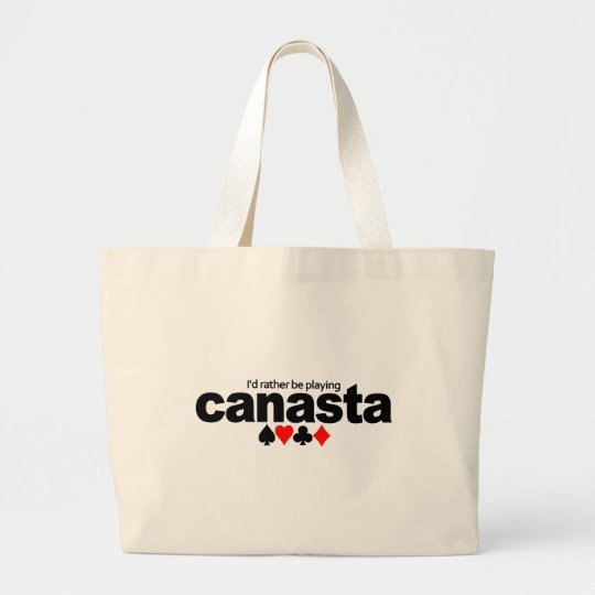 I'd Rather Be Playing Canasta bag - choose