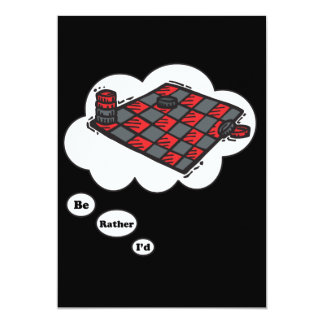 I'd rather be playing Checkers 13 Cm X 18 Cm Invitation Card