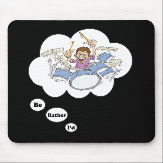 i'd rather be playing Drums 2 Mouse Mat