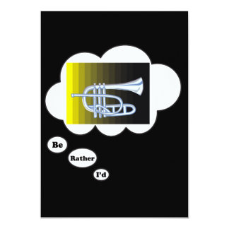 i'd rather be playing Flugle Horn 5x7 Paper Invitation Card