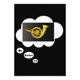 i'd rather be playing French Horn 2 5x7 Paper Invitation Card