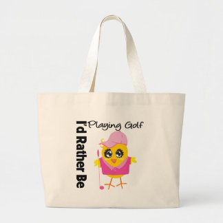 I'd Rather Be Playing Golf Large Tote Bag