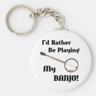 I'd Rather be Playing My Banjo Basic Round Button Key Ring