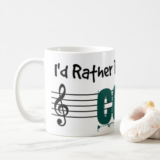 I'd Rather Be Playing My Cello Coffee Mug