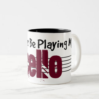 I'd Rather Be Playing My Cello Two-Tone Coffee Mug