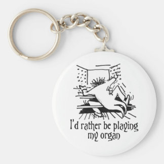 I'd rather be playing my organ! basic round button key ring