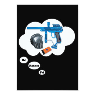 I'd rather be playing Paintball 4 13 Cm X 18 Cm Invitation Card