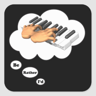 i'd rather be playing Piano Square Sticker