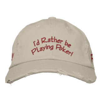I'd Rather be Playing Poker! Baseball Cap