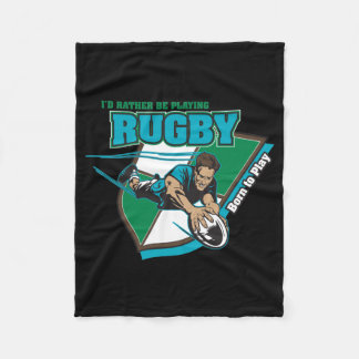 I'd Rather Be Playing Rugby Fleece Blanket