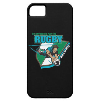 I'd Rather Be Playing Rugby iPhone 5 Cover