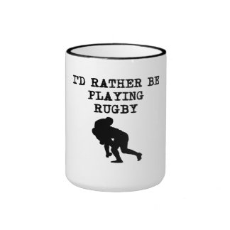 I'd Rather Be Playing Rugby Mugs