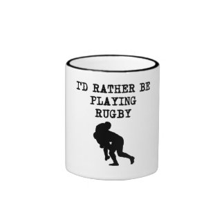 I'd Rather Be Playing Rugby Coffee Mugs