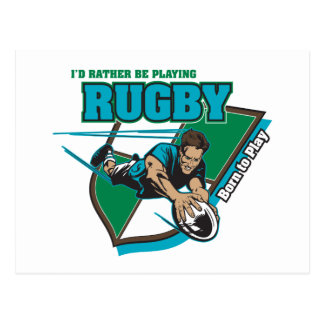 I'd Rather Be Playing Rugby Post Card