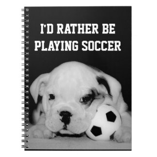 """""""I'd Rather Be Playing Soccer"""" English Bulldog Pup Spiral Note Book"""