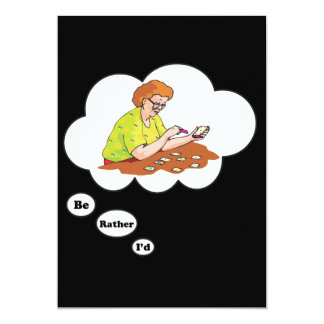 I'd rather be playing Solitaire 2 5x7 Paper Invitation Card