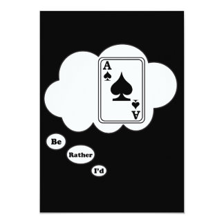 I'd rather be playing Spades 13 Cm X 18 Cm Invitation Card
