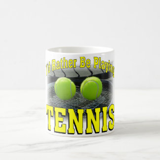 I'd Rather Be Playing Tennis Coffee Mug