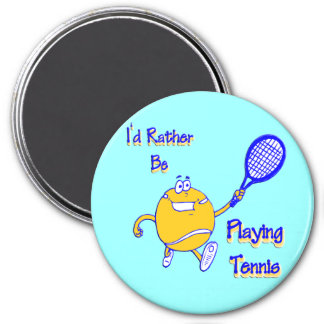 I'd Rather Be Playing Tennis Refrigerator Magnet
