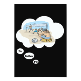 I'd rather be playing Volleyball 2 13 Cm X 18 Cm Invitation Card