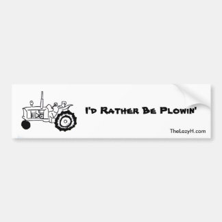 I'd Rather Be Plowin' Bumper Stickers