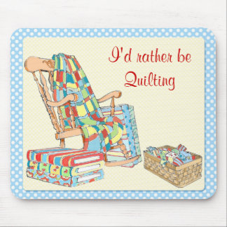 I'd rather be quilting mousepad