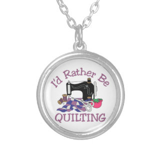 Id Rather be Quilting Round Pendant Necklace