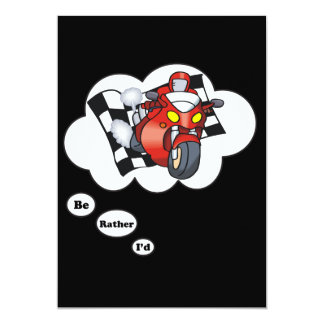 """I'd rather be Racing 6 5"""" X 7"""" Invitation Card"""