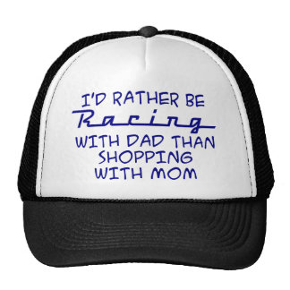 I'd Rather Be Racing With Dad Trucker Hat