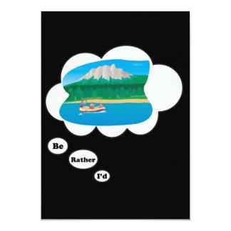 I'd rather be Rafting 3 13 Cm X 18 Cm Invitation Card