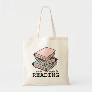 I'd Rather Be Reading Funny Book Bag