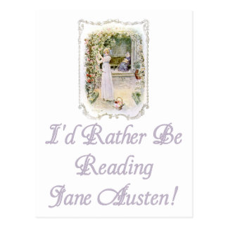 I'd Rather Be Reading Jane Austen Postcard