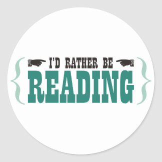 I'd Rather Be Reading Stickers