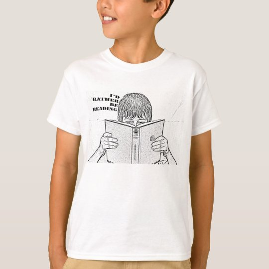 I'd Rather Be Reading T-shirt