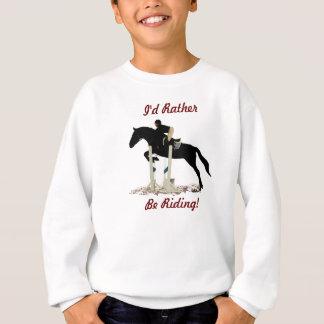 I'd Rather Be Riding! Equestrian Kids Sweatshirt