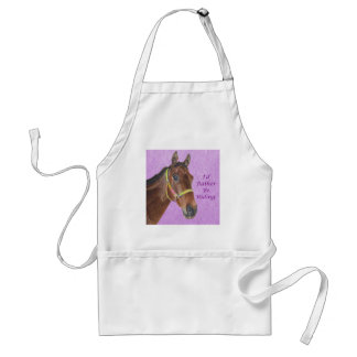 I'd Rather Be Riding! Horse Standard Apron