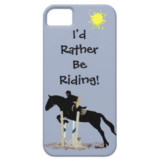 I'd Rather Be Riding! Horse iPhone 5 Case