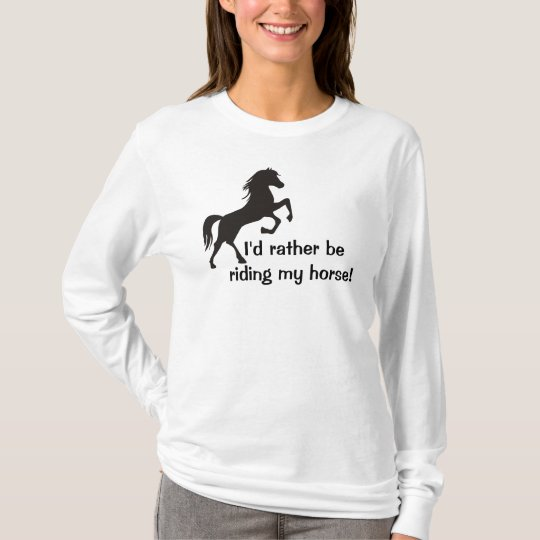 I'd rather be riding my horse Womens Hoodie