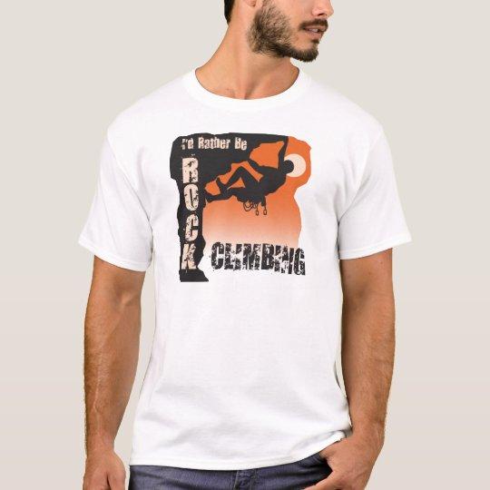 I'd Rather Be Rock Climbing Guys T-Shirt