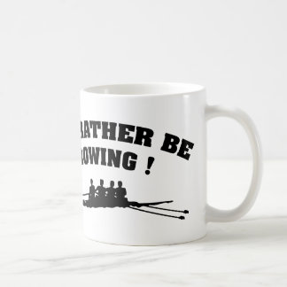 I'd Rather Be Rowing Coffee Mug
