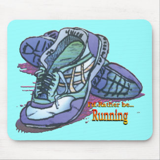 I'd Rather Be Running _ Sneakers Mouse Mat