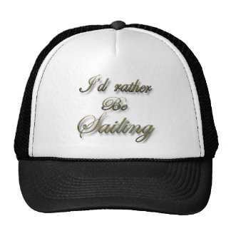 I'd rather be Sailing Mesh Hat