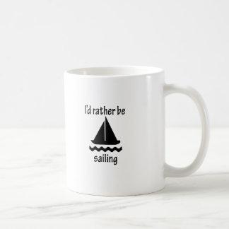 I'd Rather Be Sailing Basic White Mug